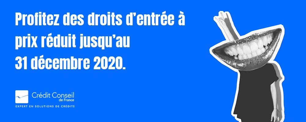 [OFFRE SPÉCIALE] Profitez des droits d'entrée réduits jusqu'au 31 décembre 2020 !